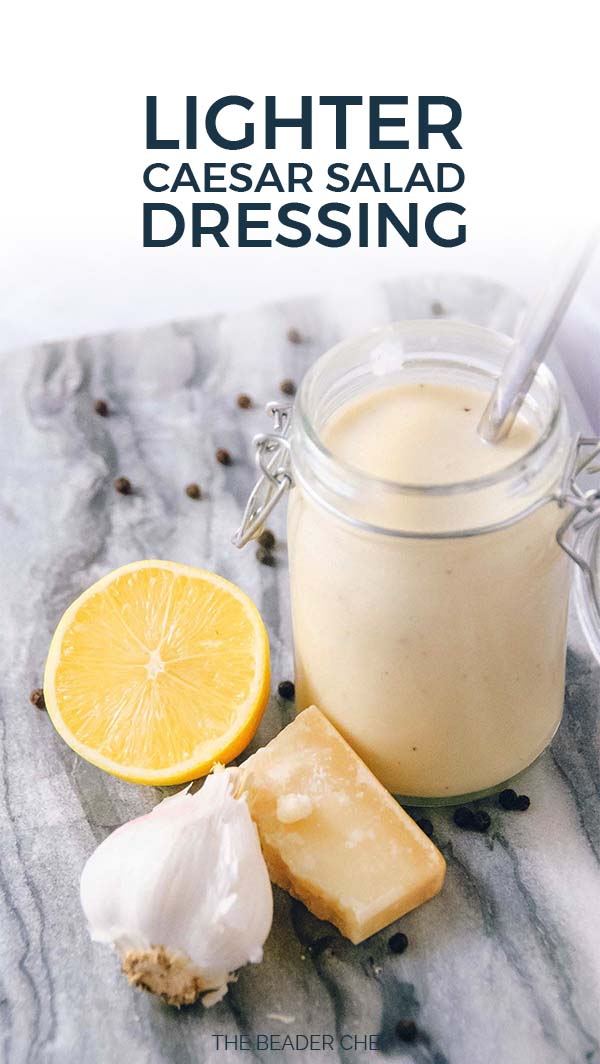 Lighter Caesar Salad Dressing Pinterest Pin