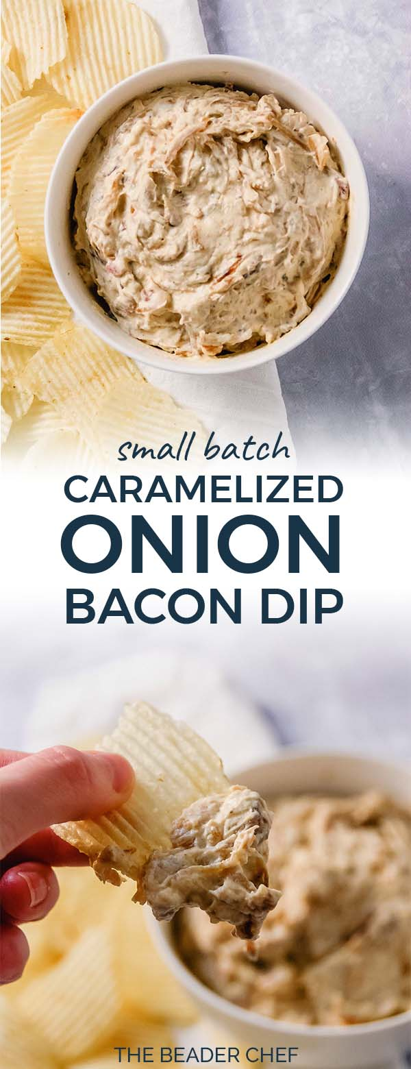 Small Batch Caramelized Onion Bacon Dip Pinterest Pin