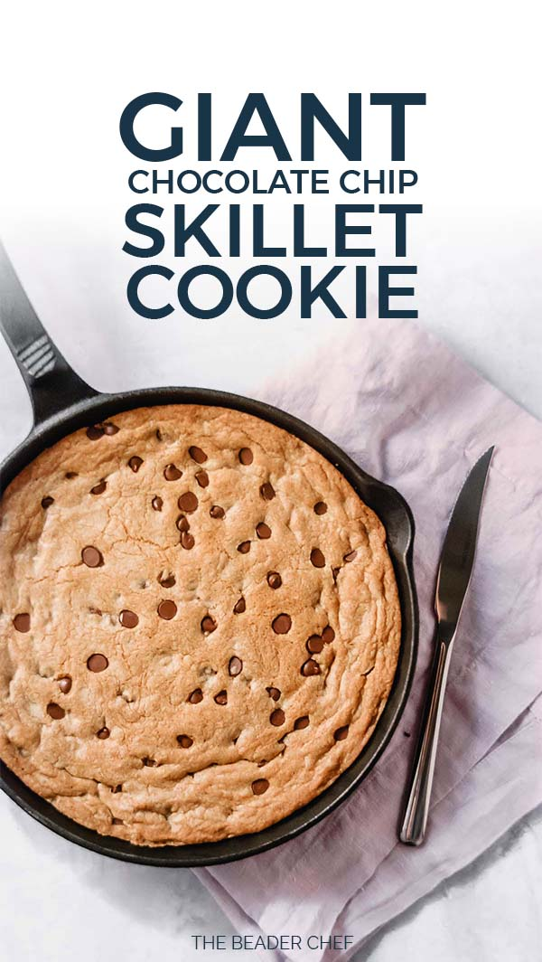 Giant Chocolate Chip Skillet Cookie Pinterest Pin