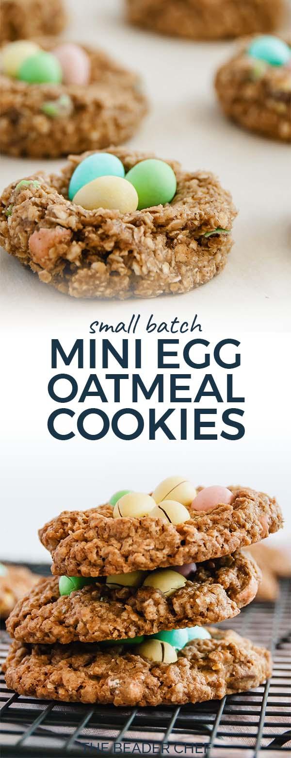 Small Batch Mini Egg Oatmeal Cookies Pinterest Pin