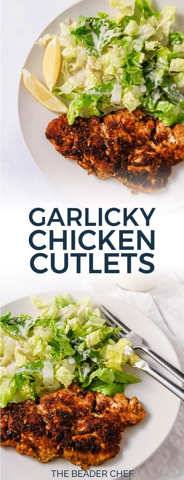 Garlicky Chicken Cutlets Pinterest Pin
