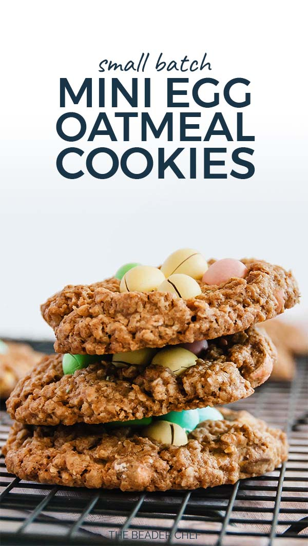Small Batch Mini Egg Oatmeal Cookies Pinterest Pin